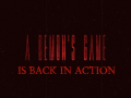 A Demon's Game is back in action