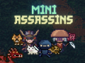 Mini Assassins Now Available