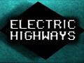 Please support Electric Highways on Greenlight