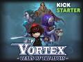 Vortex on Kickstarter