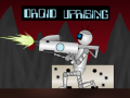 Second Droid Uprising Download Link Revealed