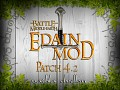 The Road to Edain Patch 4.2 - Ered Mithrin