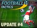 Update 04 of Football Tactics released!