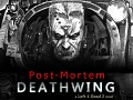 DEATHWING Post Mortem