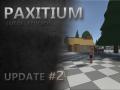 Paxitium Update Video #2 Released!