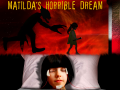 Matilda's Horrible Dream soft launch on Wednesday