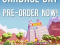 Pre-order now available for Garbage Day
