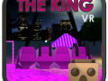 The King VR - Feel the Emotion with a Virtual Reality Glasses