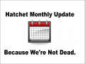 Hatchet Monthly Pre-Update December 2015