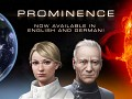 Prominence Has Launched! English and German (subtitled) Versions Now Available!