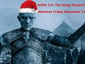 AOPK 3.0: The Kings Beyond the Wall - Release Date/Features