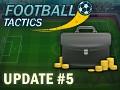 Update 05 of Football Tactics released!