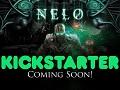 Nelo Update 5, New Trailer! Kickstarter coming soon!