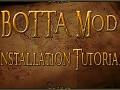 BOTTA Mod Installation Tutorial