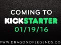 Dragon of Legends - Heading to Kickstarter January 19th