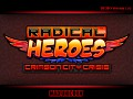 RADICAL HEROES Alpha Ver. 1.05 Now Free To All!!