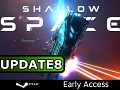 Shallow Space - EARLY ACCESS: Update 8