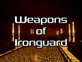 Weapons of Ironguard - Round 2
