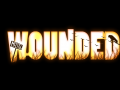 Wounded - Demo Build
