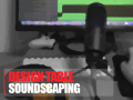 Design Table: 4. Soundscaping