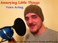 Hilarious voice acting for the game Annoying Little Things