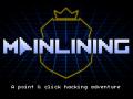 Mainlining is live on Kickstarter and Steam Greenlight