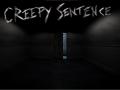 Creepy Sentence has been announced!