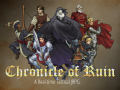 First Trailer and Introduction for Chronicle of Ruin!