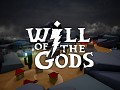 Will of the Gods and It's Creators