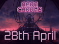 Neon Chrome - from Beta to Release - and Beyond