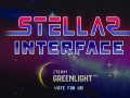 Stellar Interface on Steam Greenlight!