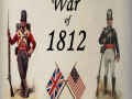 War of 1812 Final Version - Now on Moddb Download