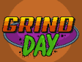 Welcome to Grind Day!
