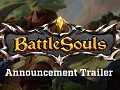 BattleSouls Release Date Announced For Steam