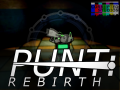 PUNT: Rebirth has been Greenlit! (Dev as of 4/28/16)