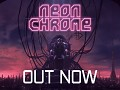 Neon Chrome Now Available on Steam