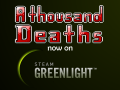 A thousand Deaths - Now on Greenlight