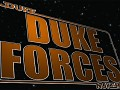 Duke Forces Released today!