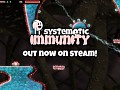Systematic Immunity - Out Now on Steam