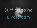 CoD4 Surf: Mapping Stream