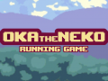 Oka the Neko : Running Game