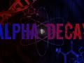 Alpha Decay - Open Beta soon!