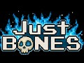Just Bones is Coming to Steam on June 9!
