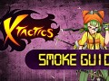 X-Tactics Smoke Guide