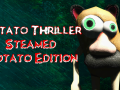 Potato Thriller Released on Steam! Thank you!