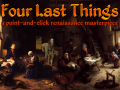 Four Last Things on Kickstarter