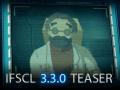 IFSCL 3.3.0 - Teaser Trailer