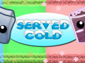 Served Cold now Released !