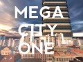 Mod progress for MEGA CITY ONE