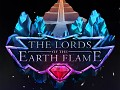 The Lords of The Earth Flame is ready for release!